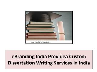 eBranding India Providea Custom Dissertation Writing Services in India