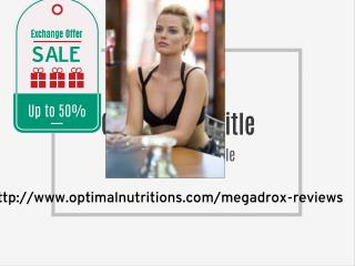 http://www.optimalnutritions.com/megadrox-reviews