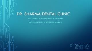 Best Dentist In Mohali and Chandigarh