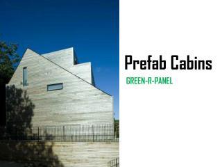 Prefab Cabins and Modular Log Homes