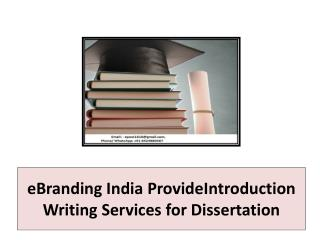 eBranding India ProvideIntroduction Writing Services for Dissertation