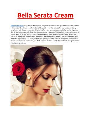 http://www.healthytalkzone.com/bella-serata-cream/