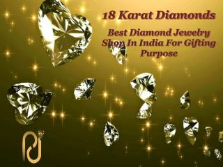 Best Diamond Jewelry Shop In India For Gifting Purpose