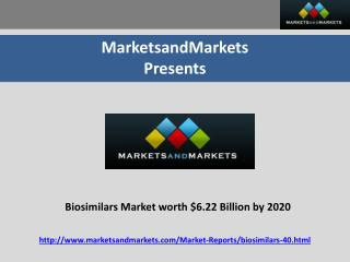 Biosimilars Market worth $6.22 Billion by 2020