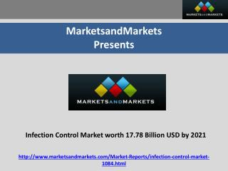 Infection Control Market worth 17.78 Billion USD by 2021