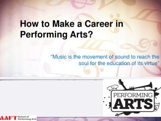 How to Make a Career in Performing Arts