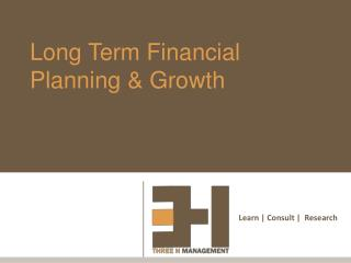Long Term Financial Planning  Growth