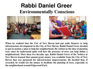 Rabbi Daniel Greer - Environmentally Conscious
