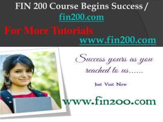 FIN 200 Course Begins Success / fin200dotcom