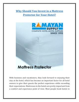 Why Should You Invest in a Mattress Protector for Your Hotel?