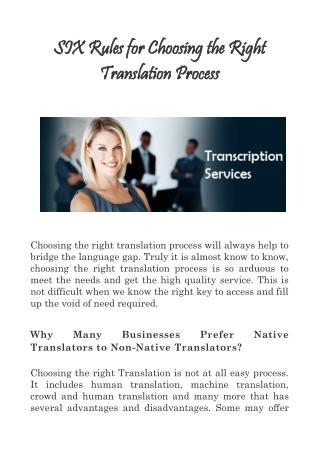 SIX Rules for Choosing the Right Translation Process
