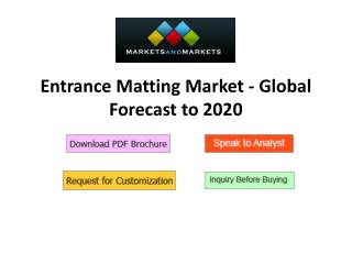 Entrance Matting Market - Global Forecast to 2020