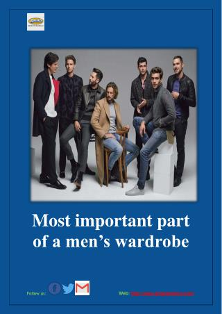 Most important part of a men's wardrobe