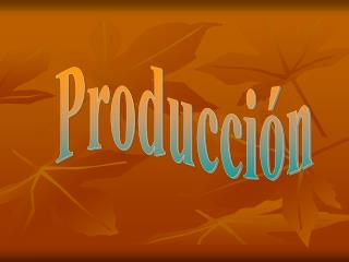 Producci n