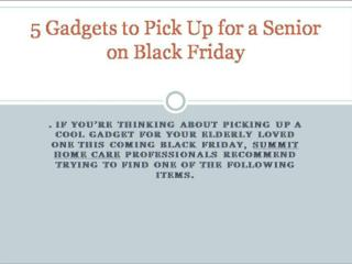 5 gadgets to pick up for a senior on black friday