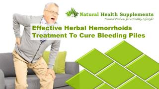 Effective Herbal Hemorrhoids Treatment To Cure Bleeding Piles