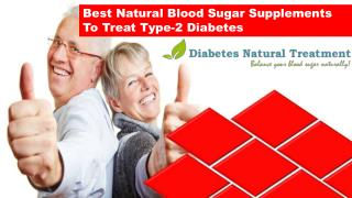 Best Natural Blood Sugar Supplements To Treat Type-2 Diabetes