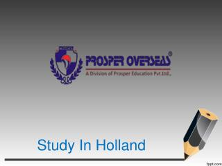 Study In Holland, Study Abroad Holland, Study Abroad Consultants for Holland, Holland Education Consultants in Hyderabad