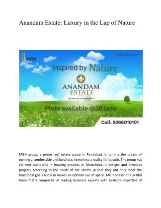 Anandam Estate: Luxury in the Lap of Nature