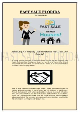 Why Only A Company Can Buy House Fast Cash Lee County?