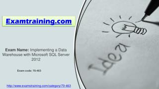 How can I pass microsoft 70-463 Exam