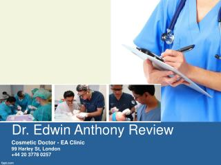 Dr. Edwin Anthony Review - Cosmetic Doctor
