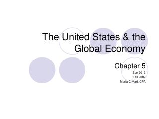 The United States  the Global Economy