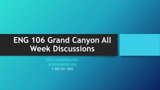 ENG 106 Grand Canyon All Week Discussions
