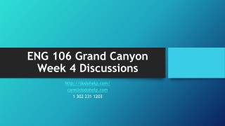 ENG 106 Grand Canyon Week 4 Discussions