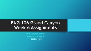 ENG 106 Grand Canyon Week 6 Assignments