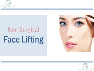 Non Surgical Face Lifting - Nose Secret