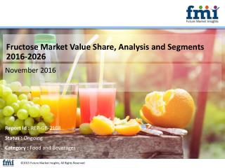 Fructose Market Expected to Expand at a Steady CAGR through 2026