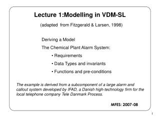 Lecture 1:Modelling in VDM-SL