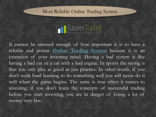 Most Reliable Online Trading System