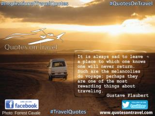Inspirational Travel Quote by Gustave Flaubert - Quotes On Travel