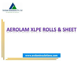 XLPE Foam Sheet Manufacturer and Suppliers in India