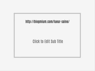 http://blogmium.com/lueur-saine/