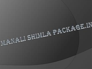 Manali shimla package.in