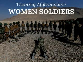 Training Afghanistan's women soldiers