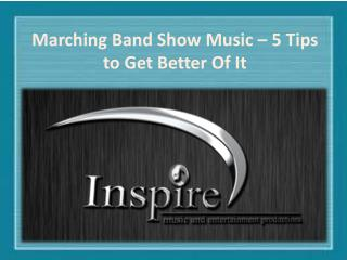 Marching Band Show Music � 5 Tips to Get Better Of It