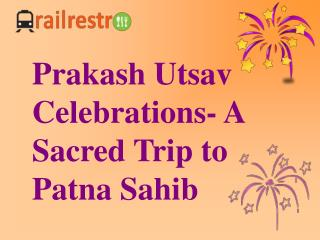 Sikhism and Prakash Utsav Celebrations at Takht Harimandir Patna Sahib