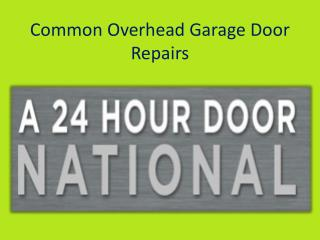 Common Overhead Garage Door Repairs