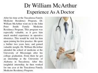 Dr. William McArthur Experience As A Doctor