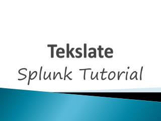 Best splunk Tutorials For Begginers