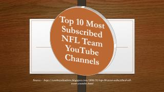 Top 10 Most Subscribed NFL Team YouTube Channels