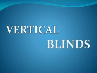 Best vertical Blinds