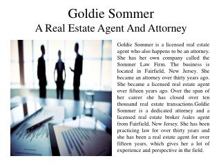Goldie Sommer - A Real Estate Agent and Attorney