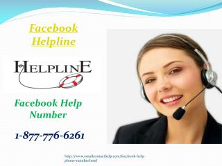 Need Help? Ring Facebook Helpline 1-877-776-6261