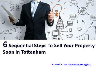 6 Sequential Steps To Sell Your Property Soon In Tottenham