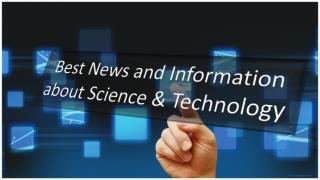 Best News and Information about Science & Technology